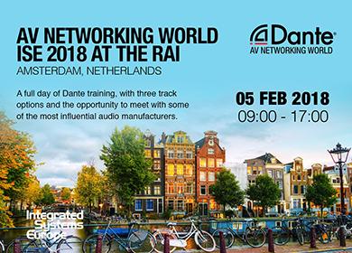 Dante AV Networking ISE 2018